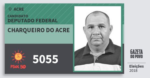 Santinho Charqueiro do Acre 5055 (PSOL) Deputado Federal | Acre | Eleições 2018