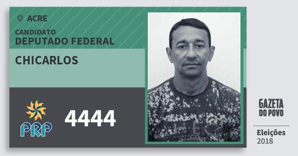 Santinho Chicarlos 4444 (PRP) Deputado Federal | Acre | Eleições 2018