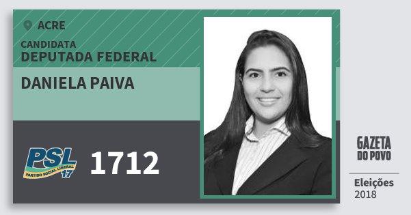 Santinho Daniela Paiva 1712 (PSL) Deputada Federal | Acre | Eleições 2018