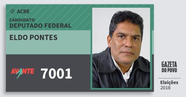 Santinho Eldo Pontes 7001 (AVANTE) Deputado Federal | Acre | Eleições 2018