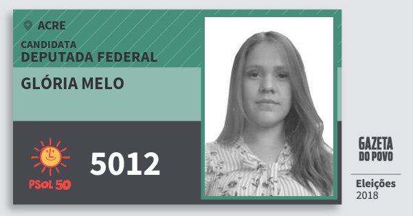 Santinho Glória Melo 5012 (PSOL) Deputada Federal | Acre | Eleições 2018