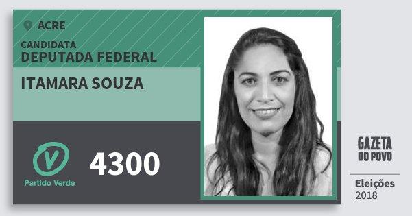 Santinho Itamara Souza 4300 (PV) Deputada Federal | Acre | Eleições 2018