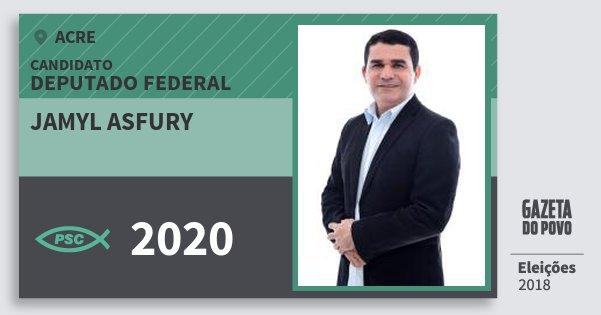 Santinho Jamyl Asfury 2020 (PSC) Deputado Federal | Acre | Eleições 2018
