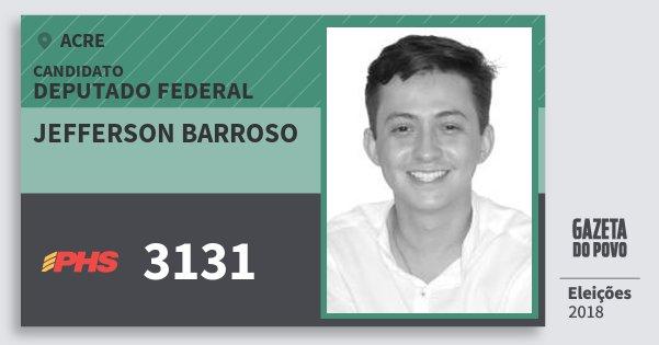 Santinho Jefferson Barroso 3131 (PHS) Deputado Federal | Acre | Eleições 2018