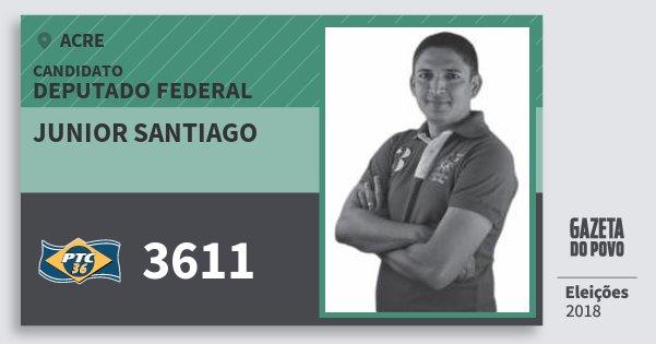 Santinho Junior Santiago 3611 (PTC) Deputado Federal | Acre | Eleições 2018