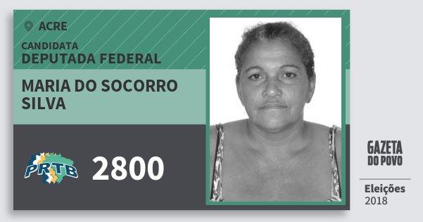 Santinho Maria do Socorro  Silva 2800 (PRTB) Deputada Federal | Acre | Eleições 2018