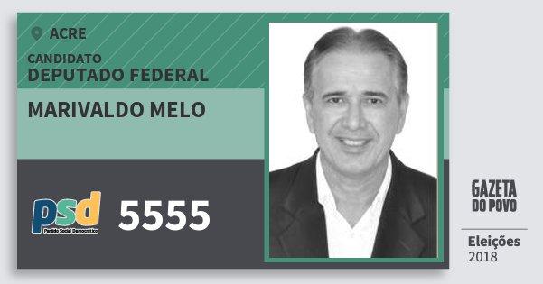 Santinho Marivaldo Melo 5555 (PSD) Deputado Federal | Acre | Eleições 2018