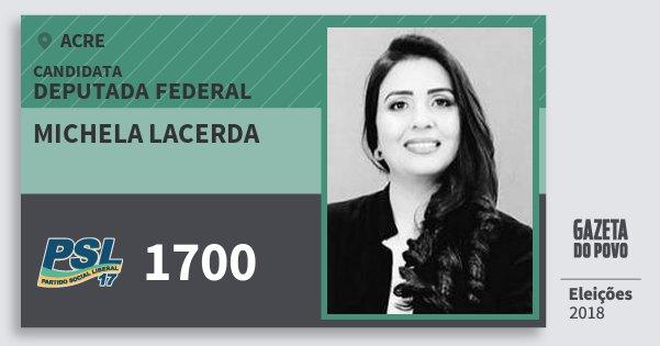 Santinho Michela Lacerda 1700 (PSL) Deputada Federal | Acre | Eleições 2018
