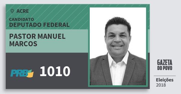 Santinho Pastor Manuel Marcos 1010 (PRB) Deputado Federal | Acre | Eleições 2018