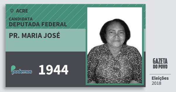 Santinho Pr. Maria José 1944 (PODE) Deputada Federal | Acre | Eleições 2018