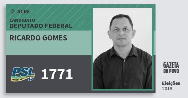 Santinho Ricardo Gomes 1771 (PSL) Deputado Federal | Acre | Eleições 2018