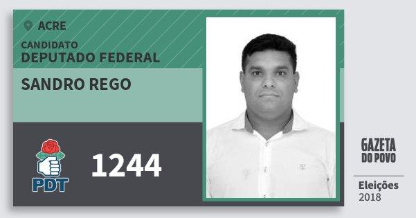 Santinho Sandro Rego 1244 (PDT) Deputado Federal | Acre | Eleições 2018