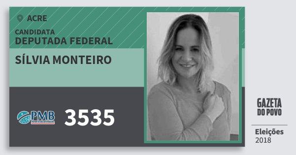 Santinho Sílvia Monteiro 3535 (PMB) Deputada Federal | Acre | Eleições 2018