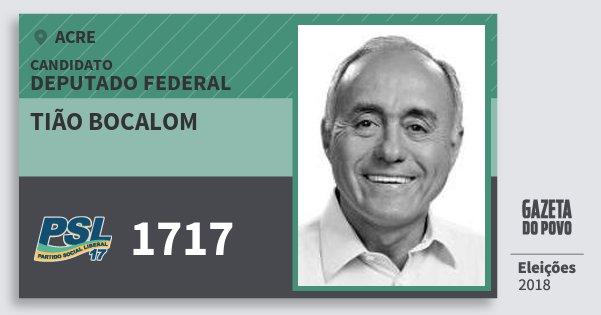 Santinho Tião Bocalom 1717 (PSL) Deputado Federal | Acre | Eleições 2018