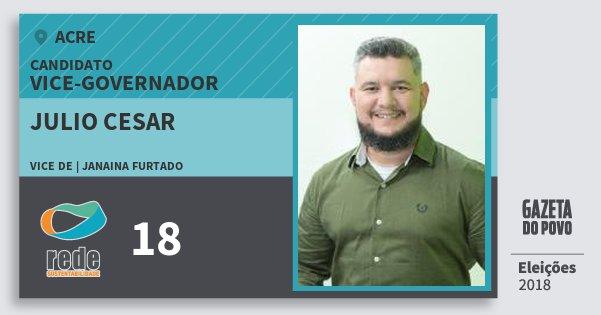 Santinho Julio Cesar 18 (REDE) Vice-governador | Acre | Eleições 2018