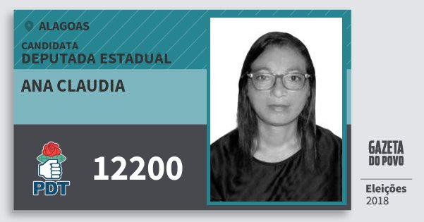 Santinho Ana Claudia 12200 (PDT) Deputada Estadual   Alagoas   Eleições 2018