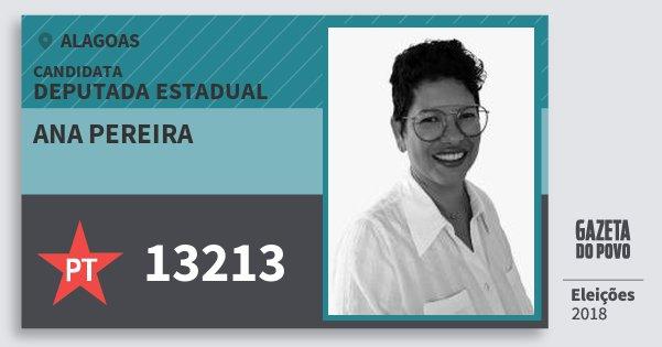Santinho Ana Pereira 13213 (PT) Deputada Estadual | Alagoas | Eleições 2018