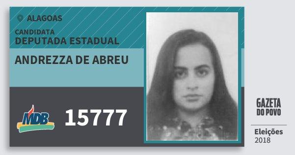 Santinho Andrezza de Abreu 15777 (MDB) Deputada Estadual | Alagoas | Eleições 2018