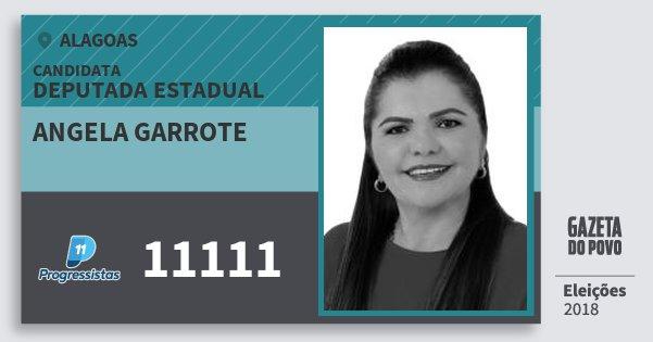 Santinho Angela Garrote 11111 (PP) Deputada Estadual | Alagoas | Eleições 2018