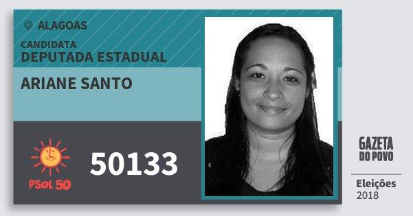 Santinho Ariane Santo 50133 (PSOL) Deputada Estadual | Alagoas | Eleições 2018