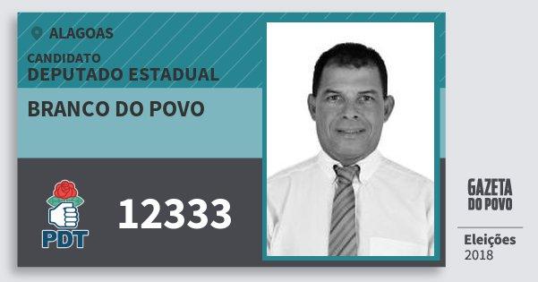 Santinho Branco do Povo 12333 (PDT) Deputado Estadual | Alagoas | Eleições 2018