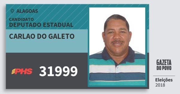 Santinho Carlao do Galeto 31999 (PHS) Deputado Estadual | Alagoas | Eleições 2018