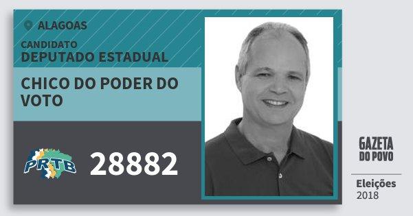 Santinho Chico do Poder do Voto 28882 (PRTB) Deputado Estadual | Alagoas | Eleições 2018