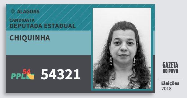 Santinho Chiquinha 54321 (PPL) Deputada Estadual | Alagoas | Eleições 2018