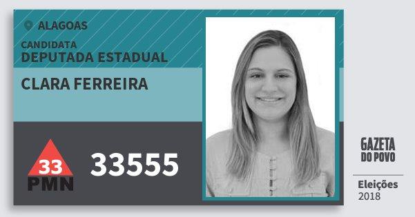 Santinho Clara Ferreira 33555 (PMN) Deputada Estadual | Alagoas | Eleições 2018