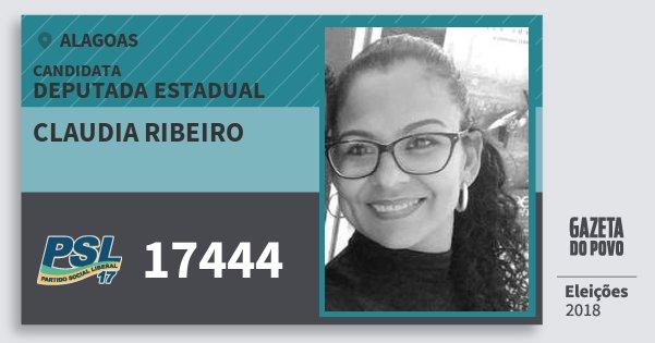 Santinho Claudia Ribeiro 17444 (PSL) Deputada Estadual | Alagoas | Eleições 2018