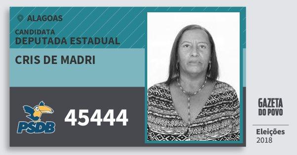 Santinho Cris de Madri 45444 (PSDB) Deputada Estadual | Alagoas | Eleições 2018