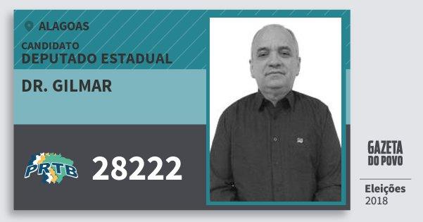 Santinho Dr. Gilmar 28222 (PRTB) Deputado Estadual | Alagoas | Eleições 2018