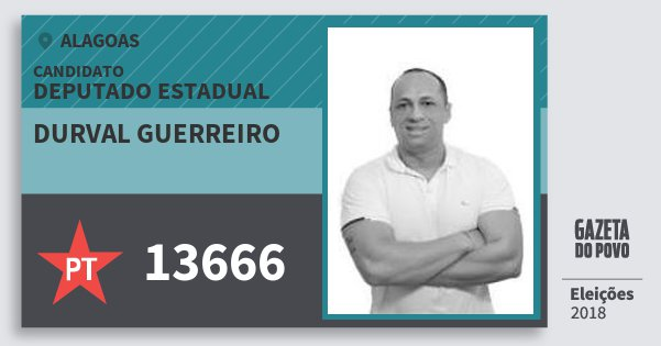 Santinho Durval Guerreiro 13666 (PT) Deputado Estadual | Alagoas | Eleições 2018