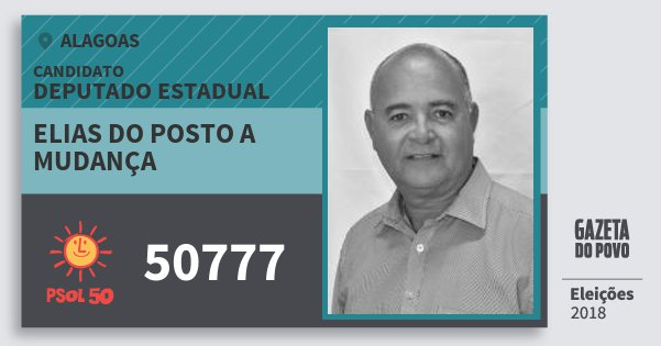 Santinho Elias do Posto A Mudança 50777 (PSOL) Deputado Estadual | Alagoas | Eleições 2018