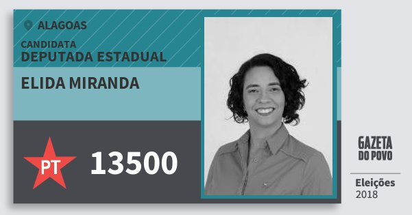 Santinho Elida Miranda 13500 (PT) Deputada Estadual | Alagoas | Eleições 2018