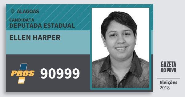 Santinho Ellen Harper 90999 (PROS) Deputada Estadual | Alagoas | Eleições 2018