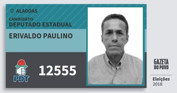 Santinho Erivaldo Paulino 12555 (PDT) Deputado Estadual | Alagoas | Eleições 2018