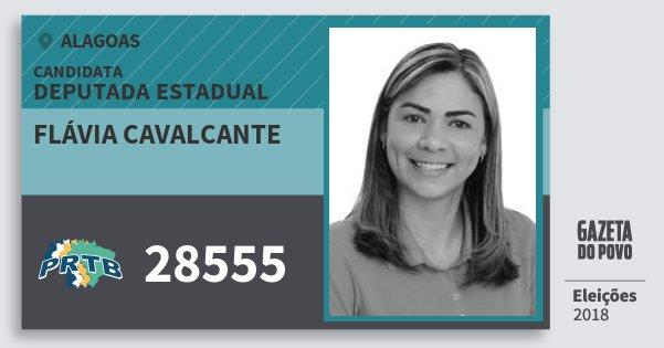 Santinho Flávia Cavalcante 28555 (PRTB) Deputada Estadual | Alagoas | Eleições 2018