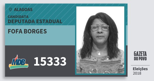 Santinho Fofa Borges 15333 (MDB) Deputada Estadual | Alagoas | Eleições 2018