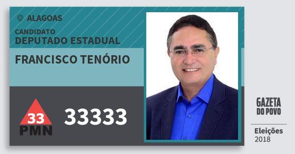 Santinho Francisco Tenório 33333 (PMN) Deputado Estadual | Alagoas | Eleições 2018