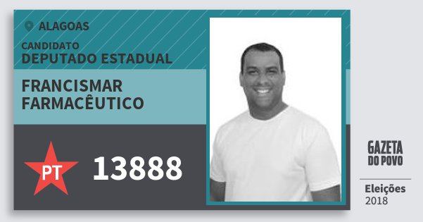 Santinho Francismar Farmacêutico 13888 (PT) Deputado Estadual | Alagoas | Eleições 2018