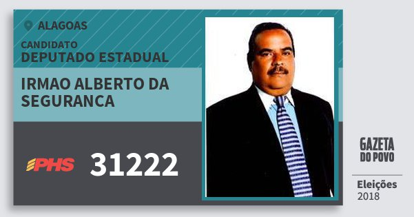 Santinho Irmao Alberto da Seguranca 31222 (PHS) Deputado Estadual | Alagoas | Eleições 2018
