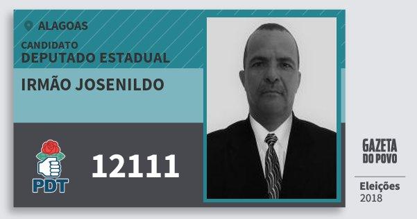 Santinho Irmão Josenildo 12111 (PDT) Deputado Estadual | Alagoas | Eleições 2018