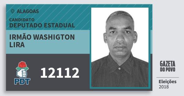 Santinho Irmão Washigton Lira 12112 (PDT) Deputado Estadual   Alagoas   Eleições 2018