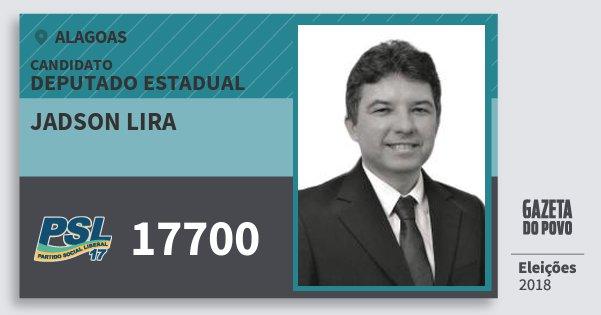 Santinho Jadson Lira 17700 (PSL) Deputado Estadual | Alagoas | Eleições 2018