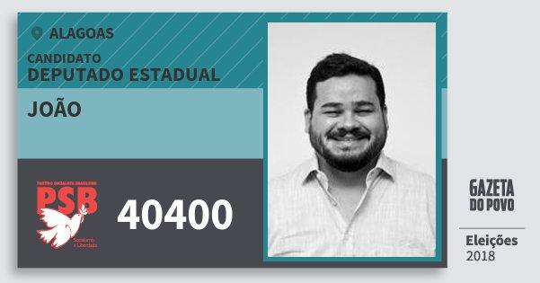 Santinho João 40400 (PSB) Deputado Estadual | Alagoas | Eleições 2018