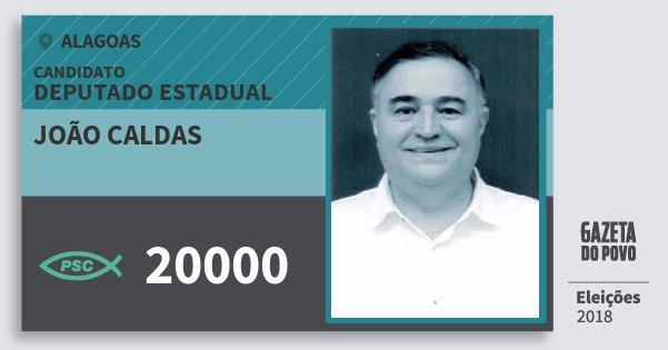 Santinho João Caldas 20000 (PSC) Deputado Estadual   Alagoas   Eleições 2018