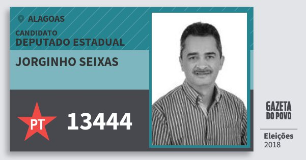 Santinho Jorginho Seixas 13444 (PT) Deputado Estadual | Alagoas | Eleições 2018