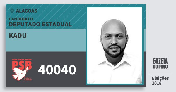 Santinho Kadu 40040 (PSB) Deputado Estadual | Alagoas | Eleições 2018