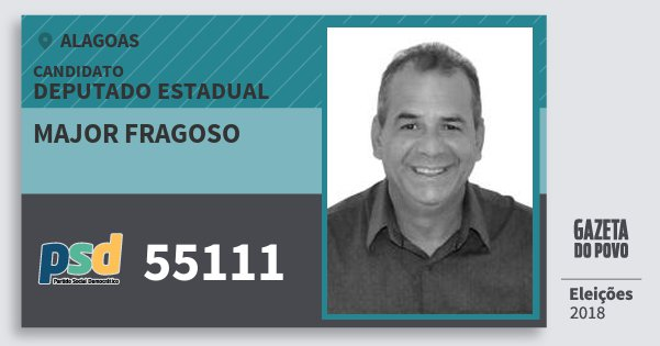 Santinho Major Fragoso 55111 (PSD) Deputado Estadual | Alagoas | Eleições 2018